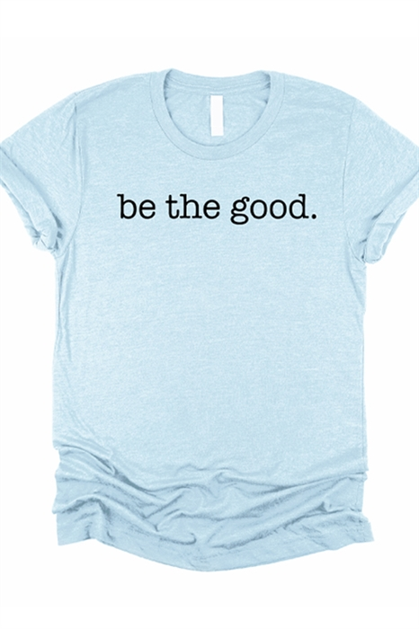 Picture of Be The Good. Graphic Tee (Youth & Adult)